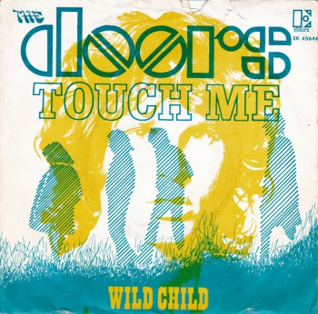 The Doors - Touch Me - Wild Child - promo 45rpm - single cover sleeve - #1968JM