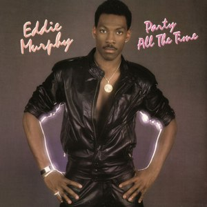 Eddie Murphy - Party All The Time - promo record cover pic - #1980SMO