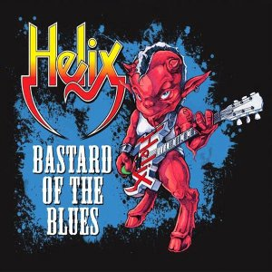 Helix - Bastard Of The Blues - promo cover pic - #2015HBMO
