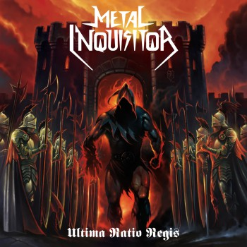 Metal Inquisitor - Ultima Ratio Regis - promo album cover pic - #2014 - #02M