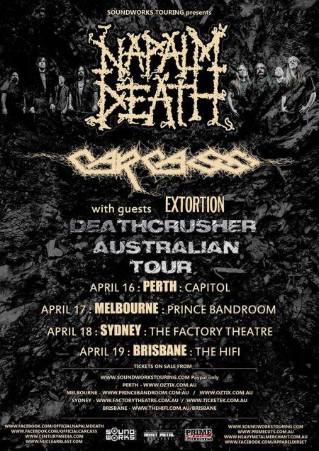 Napalm Death - Carcass - Deathcrusher Australian Tour - promo flyer - April - 2015 - #33NDCMO