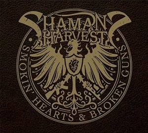 Shaman Harvest - Smokin Hearts & Broken Guns - promo cover pic - #2014SCMO
