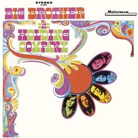 Big Brother & The Holding Company - - promo cover pic - #2015SAMO