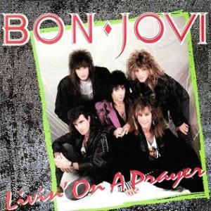 Bon Jovi - Livin On A Prayer - promo single cover sleeve - #1987BJMO