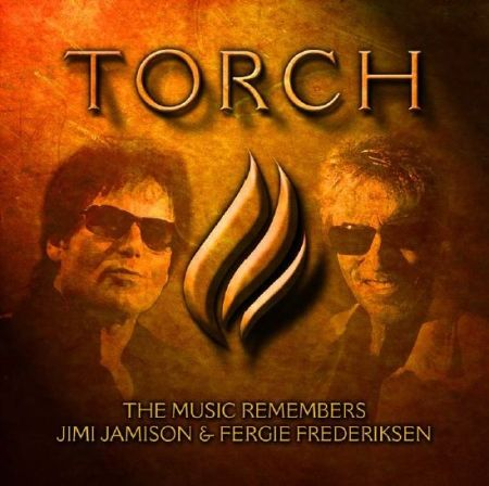 Torch - The Music Remembers Jimi Jamison and Fergie Frederiksen - promo CD cover pic - #2015JJFFMOF