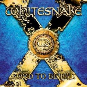 Whitesnake - Good To Be Bad - promo album cover pic - #77WMODADC