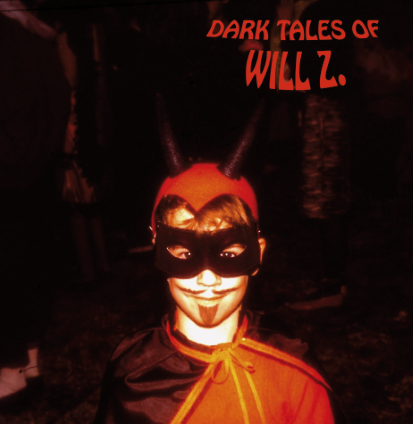 Will Z. - Dark Tales Of Will Z. - Promo album cover pic - #2014DPRMO
