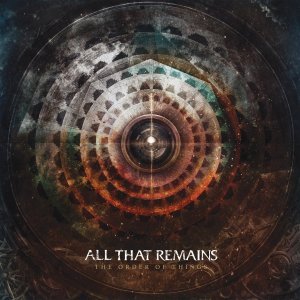 All That Remains - The Order Of Things - promo album cover pic - 2015 - #71707ATRMO