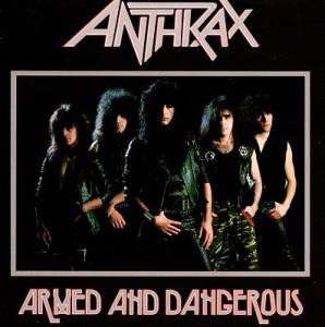 Anthrax - Armed And Dangerous - promo EP cover pic - #3377JBSIAMO