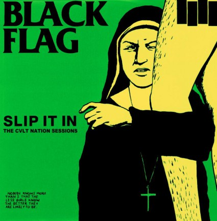 Black Flag - Slip It In - The Cult Nation Sessions - promo cover pic - 2015