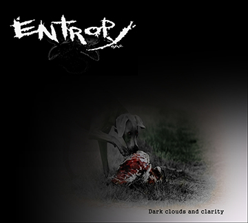 Entropy O.A.C. - Dark Clouds And Clarity - promo album cover pic - 2015
