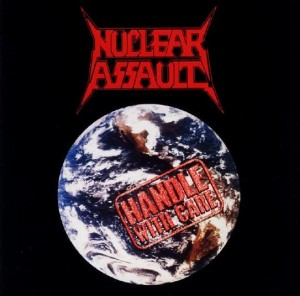 Nuclear Assault - Handle With Care - promo album cover pic - #80SNAMO01