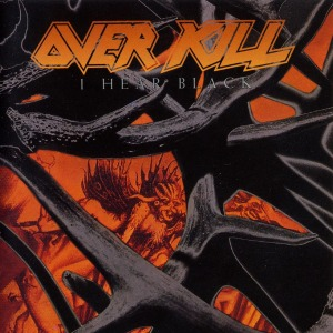 Overkill - I Hear Black - promo album cover pic - #90SOMOTMBBE