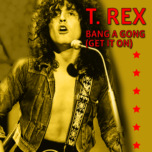 T. Rex - Bang A Gong (Get It On) - promo cover sleeve - extended version - 1972MOTRMB