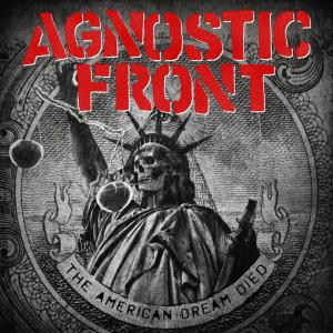Agnostic Front - The American Dream Died - promo album cover pic - 2015 - #AFMO660663
