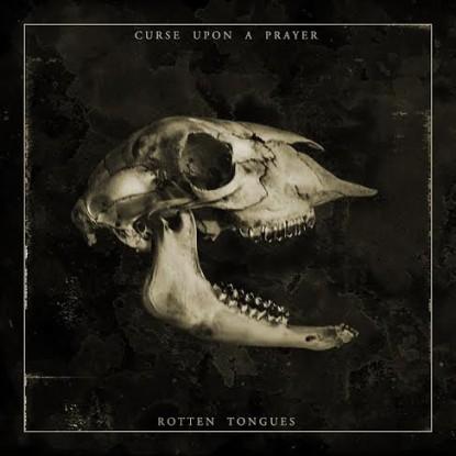 Curse Upon A Prayer - Rotten Tongues - Artwork