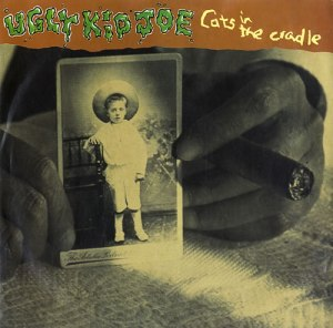 Ugly Kid Joe - Cats In The Cradle - promo 45rpm - cover sleeve - #0417UKJMO01