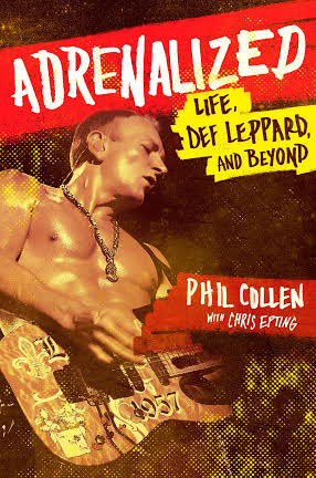 Adrenalized - Phil Collen - autobiograpy - promo cover pic - 2015 -#0515MODL