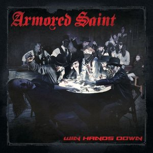 Armored Saint - Win Hands Down - promo album cover pic - 2015 - #ASMO05313