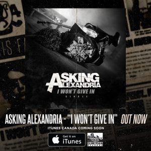 Asking Alexandria - I wont give in - promo single flyer - 2015 - #0530MOAA