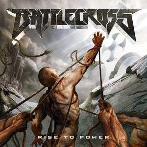 Battlecross - Rise To Power - promo album cover pic - 2015 - #0528MOBC