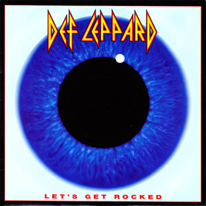 Def Leppard - Let's Get Rocked - CD Single - promo pic - 1992