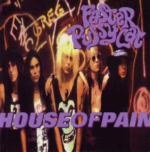 Faster Pussycat - House Of Pain - promo CD single cover pic - 1990 - #90MOFP0512