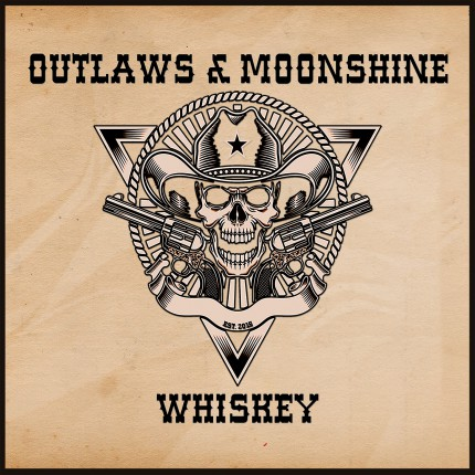 Outlaws & Moonshine - Whiskey - promo cover pic - 2015 - #0512MO