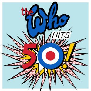 The Who - Hits 50! - promo album cover pic - 2015 - #05TWMORD