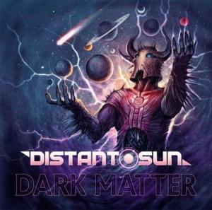 Distant Sun - Dark Matter - promo album cover pic - 2015 - #0615MONASF