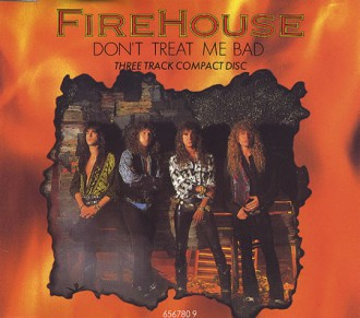 Firehouse - Dont Treat Me Bad - promo CD cover pic - 1990 - #F90MO