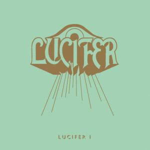 Lucifer - Lucifer I - promo album cover pic - 2015 - #0616MOSCALN
