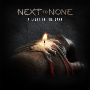 Next To None - A Light In The Dark - promo album cover pic - 2015 - #0629SANFAWLOG