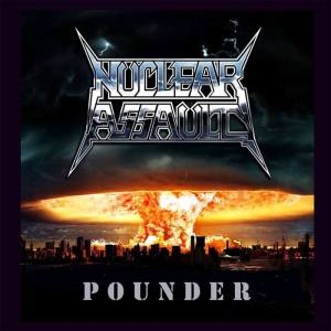 Nuclear Assault - Pounder - promo cover pic - 2015 - #33NAMOHS