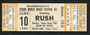 Rush - ticket - Texxas Jam - 1984- #0610MOFILN