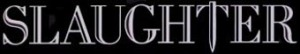 Slaughter - classic band logo - #0630MONASF15