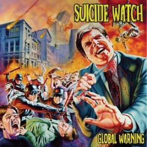 Suicide Watch - Global Warning - promo album cover pic - 2015 - Reissue - #06SWMO