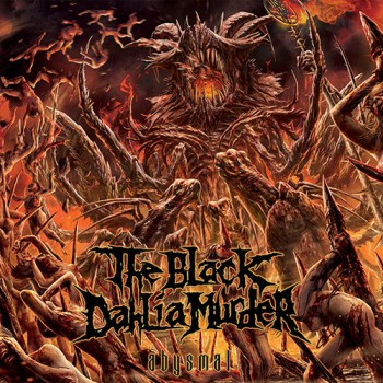 The Black Dahlia Murder - Abysmal - 2015 - #062415MOSLN