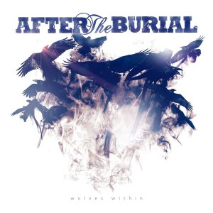 After The Burial - Wolves Within - promo album cover pic - 2013 - #33ILMWAMH