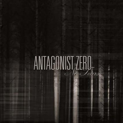 Antagonist Zero - No Tears MCD - promo album cover pic - 2015 - #33MOMMNS