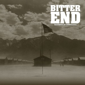 Bitter End - Illusions Of Dominance - promo album cover pic - 2015 - #mogasf
