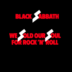 Black Sabbath - We Sold Our Soul For Rock N Roll - promo album cover pic - #33071515MOSLHGSM