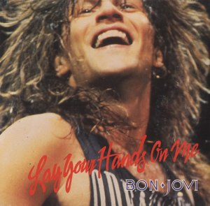 Bon Jovi - Lay Your Hands On Me - promo 45rpm cover sleeve - 1989 - #0433ILMILMASTOS