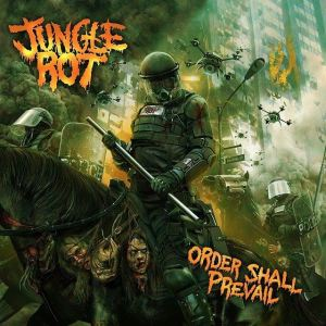 Jungle Rot - Order Shall Prevail - promo album cover pic - 2015 - #mongaslb