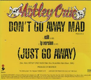Motley Crue - Dont Go Away Mad Just Go Away - single cover pic - 1990 - #MNSMS3314