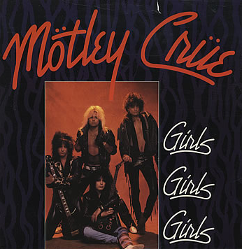 Motley Crue - Girls Girls Girls - UK 45rpm cover sleeve - 1987 - #0033MSMCSOTLFF10