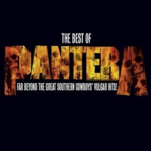 Pantera - Far Beyond The Great Southern Cowboys Vulgar Hits! - promo album cover pic - #MMCMOSS