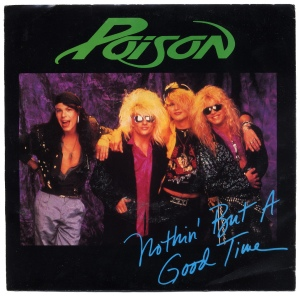 Poison - Nothin' But A Good Time - promo 45rpm cover sleeve - 1988 - #MOKNSM