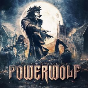 Powerwolf - Blessed And Possessed - promo album cover pic - 2015 - #MONASAILF