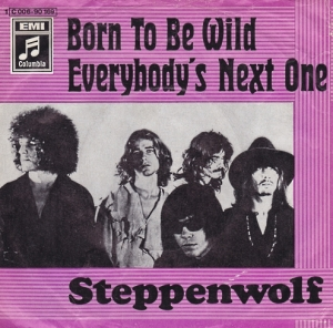 Steppenwolf - Born To Be Wild - Everybodys Next One - 45rpm - cover sleeve promo - 1968 - #3300MMSSOTY